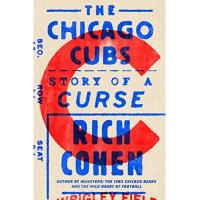 Chicago Cubs The Chicago Cubs: Story of a Curse