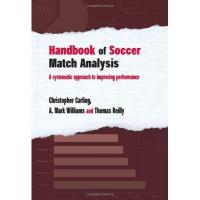 Institute Handbook of Soccer Match Analysis: A Systematic Approach to Improving Performance