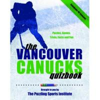 Vancouver Canucks Vancouver Canucks Quizbook: Second Edition
