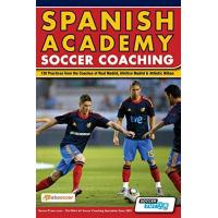 Athletic Bilbao Spanish Academy Soccer Coaching - 120 Practices from the Coaches of Real Madrid, Atletico Madrid & Athletic Bilbao