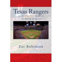 Texas Rangers Texas Rangers: An Interactive Guide to the World of Sports