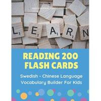 Schwedische Allsvenskan Reading 200 Flash Cards Swedish - Chinese Language Vocabulary Builder For Kids: Practice Basic HSK characters words activities books to improve ... 2nd, 3rd grade. (Svenska-Kinesiska, Band 1)