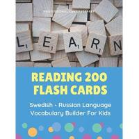 Schwedische Allsvenskan Reading 200 Flash Cards Swedish - Russian Language Vocabulary Builder For Kids: Practice Basic Sight Words list activities books to improve reading ... 1st, 2nd, 3rd grade (Svenska-Ryska, Band 1)