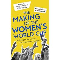Lyon The Making of the Women's World Cup: Defining stories from a sport's coming of age