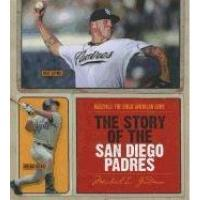 San Diego Padres The Story of the San Diego Padres (Baseball: The Great American Game)