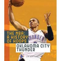 Oklahoma City Thunder OKLAHOMA CITY THUNDER (NBA: a History of Hoops)