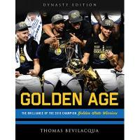 Golden State Warriors Golden Age: The Brilliance of the 2018 Champion Golden State Warriors