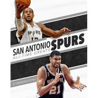 San Antonio Spurs San Antonio Spurs All-Time Greats (NBA All-Time Greats)