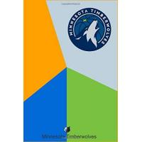 Minnesota Timberwolves Minnesota Timberwolves Notebook & Journal: The Perfect gift For Proud Minnesota Timberwolves Fans - NBA Fan Essential