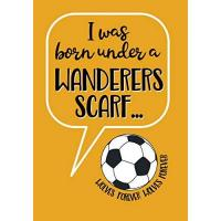 Wolverhampton I WAS BORN UNDER A WANDERERS SCARF - WOLVES FOREVER: Notebook for fans of Wolverhampton Wanderers, 110 pages, wide-ruled paper