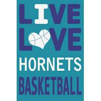 Charlotte Hornets Live Love Hornets Basketball : Hornets Journal | The Perfect Notebook For Proud Charlotte Hornets Fans | Title Colored With The Official Hornets ... - 100 Pages - 6 x 9 Inch - Notebook - Notepad