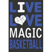 Orlando Magic Live Love Magic Basketball : Magic Journal | The Perfect Notebook For Proud Orlando Magic Fans | Title Colored With The Official Magic Colors | I ... - 100 Pages - 6 x 9 Inch - Notebook - Notepad