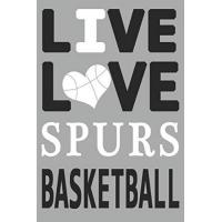 San Antonio Spurs Live Love Spurs Basketball : Spurs Journal | The Perfect Notebook For Proud San Antonio Spurs Fans | Title Colored With The Official Spurs Colors | I ... - 100 Pages - 6 x 9 Inch - Notebook - Notepad