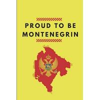 Montenegro Proud To Be Montenegrin: Lined Notebook Journal