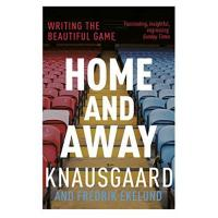 Norwegen Home and Away: Writing the Beautiful Game