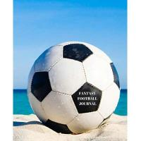 Watford Fantasy Football Journal: Plot Your Way to FPL Success with this 7.5 x 9.25 Season Diary (ball beach sand)