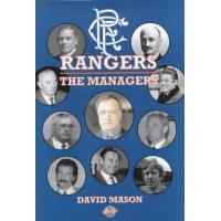 Glasgow Rangers Rangers: The Managers