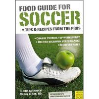 Nancy Food Guide for Soccer: Tips and Recipes from the Pros