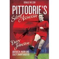 Johnstone Pittodrie's Silent Assassin: Davy Johnston - Aberdeen, Nairn and Caley Sharpshooter