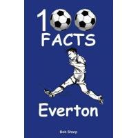 Everton Everton - 100 Facts