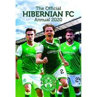 Hibernian FC The Official Hibernian Annual 2020
