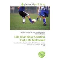 Lille Lille Olympique Sporting Club Lille Métropole