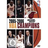 Miami Heat NBA Champions 2005-2006: Miami Heat
