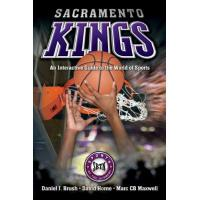 Sacramento Kings Sacramento Kings: An Interactive Guide to the World of Sports (Sports by the Numbers) (English Edition)