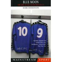 St. Mirren Blue Moon: The Modern Football Classic of a Season Down Among the Dead Men (Mainstream Sport) (English Edition)