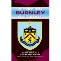 Burnley The Official Burnley Quiz Book (English Edition)