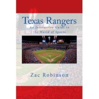 Texas Rangers Texas Rangers: An Interactive Guide to the World of Sports (English Edition)