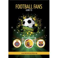 Espanyol Barcelona The Football Fans Guide To Barcelona (English Edition)