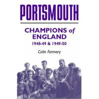 Lens Portsmouth: Champions of England 1948-49 & 1949-50 (English Edition)