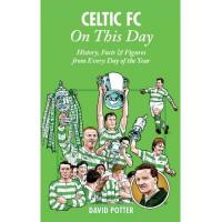 Brighton Celtic FC On This Day: History, Facts & Figures from Every Day of the Year (English Edition)