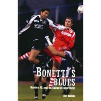 Dundee FC Bonetti's Blues: Dundee FC and its Cultural Experiment (English Edition)