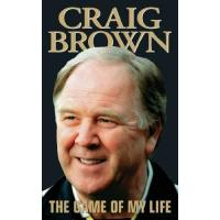 Motherwell Craig Brown - The Game of My Life (English Edition)