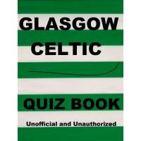 Celtic Glasgow The Glasgow Celtic Quiz Book (English Edition)