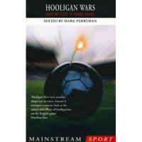 Angers Hooligan Wars: Causes and Effects of Football Violence (English Edition)