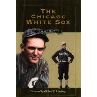 Chicago White Sox The Chicago White Sox (English Edition)