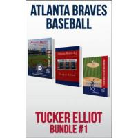 Atlanta Braves Tucker Elliot Bundle #1 - ATLANTA BRAVES BASEBALL (Black Mesa Sports Bundles) (English Edition)