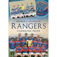 Glasgow Rangers Rangers: Changing Faces (English Edition)