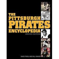 Pittsburgh Pirates The Pittsburgh Pirates Encyclopedia: Second Edition (English Edition)