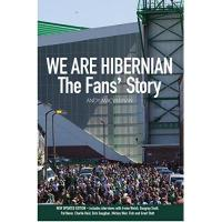 Hibernian FC We are Hibernian: The Fans' Story (English Edition)
