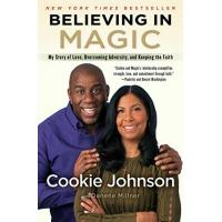 Orlando Magic Believing in Magic: My Story of Love, Overcoming Adversity, and Keeping the Faith (English Edition)
