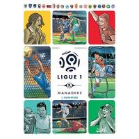 Französische Ligue 1 Ligue 1 Managers T01 : Ouverture (French Edition)