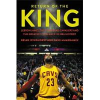 Cleveland Cavaliers Return of the King: LeBron James, the Cleveland Cavaliers and the Greatest Comeback in NBA History (English Edition)