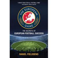 Athletic Bilbao The European Game: The Secrets of European Football Success (English Edition)