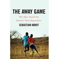 Nigeria The Away Game: The Epic Search for Soccer's Next Superstars (English Edition)