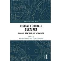 St. Mirren Digital Football Cultures: Fandom, Identities and Resistance (Advances in Leisure Studies) (English Edition)