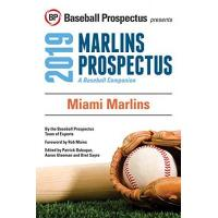 Miami Marlins Miami Marlins 2019: A Baseball Companion (English Edition)